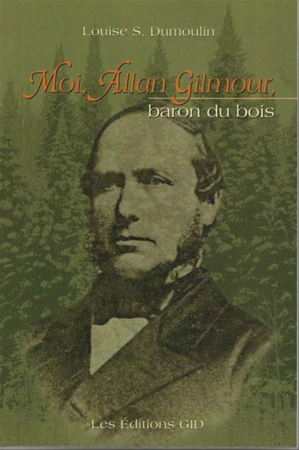 livre - Moi, Allan Gilmour, baron du bois