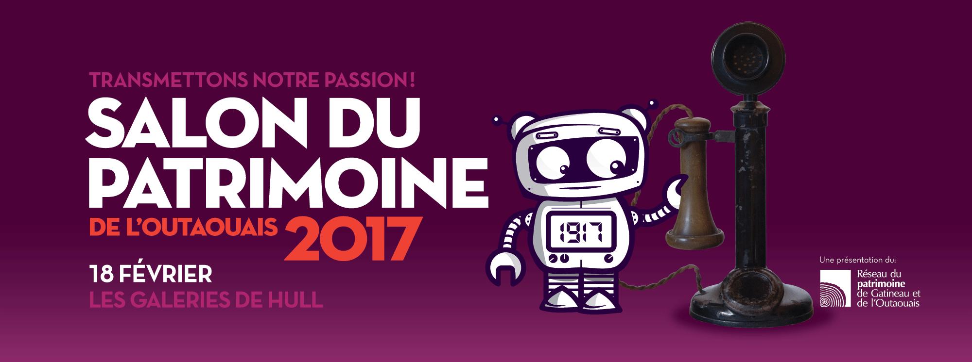 Salon du patrimoine de l outaouais 2017 transmettons for Salon du reptile 2017